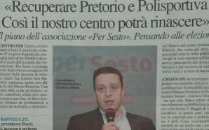 Recuperare Pretorio e Polisportiva. Così il nostro centro potrà rinascere.…